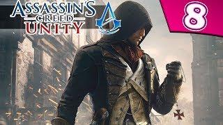 Прохождение Assassin's Creed: Unity: Часть 8