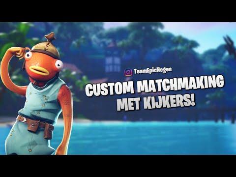 FORTNITE nederlands  CUSTOM MATCH MAKING met kijkers (TeamEpicNegen) TEN | BATTLE ROYALE