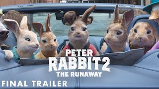PETER RABBIT 2: THE RUNAWAY - Final Trailer (HD)