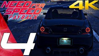 Need For Speed Payback - Gameplay Walkthrough Part 4 - La Catrina & Honda S2000 [4K 60FPS ULTRA]