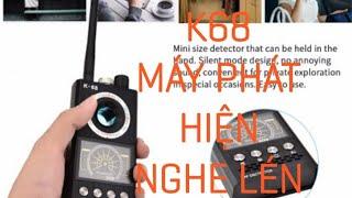 (hướng dẫn sử dụng) máy phát hiện nghe lén quay lén và định vị theo dõi K68 cao cấp
