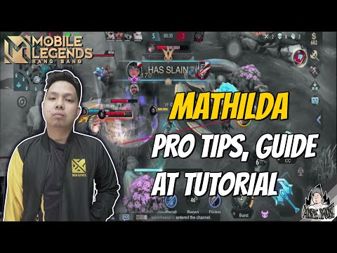 MATHILDA PRO TIPS, GUIDE AND TUTORIAL | GAMEPLAY MLBB
