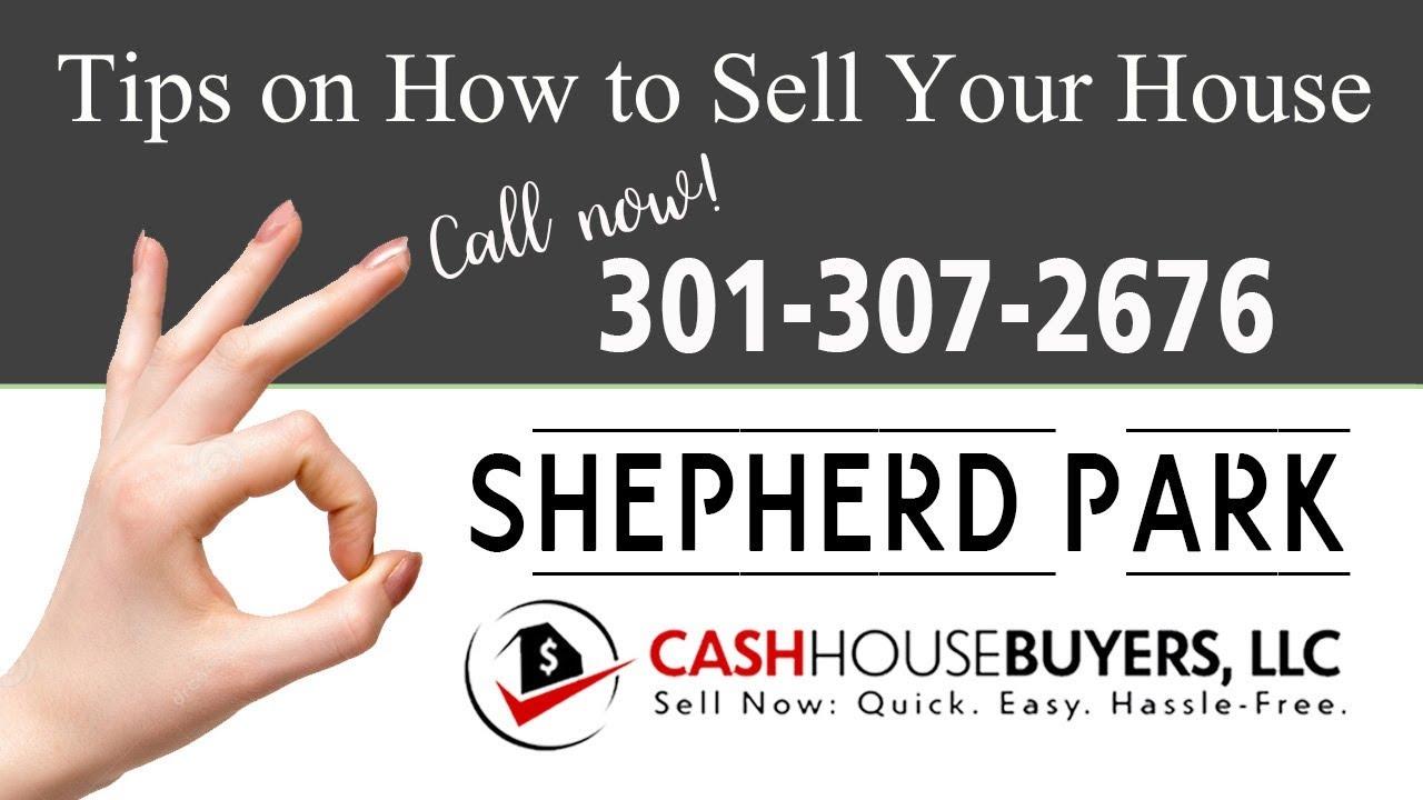 Tips Sell House Fast Shepherd Park Washington DC   Call 301 307 2676   We Buy Houses