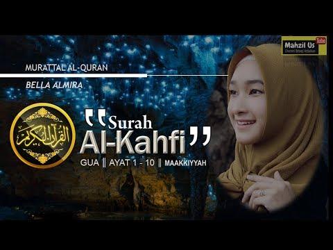 Download Lagu 10 Ayat Surah Al Kahfi  - Selamat Fitnah Dajjal - Bella Almira