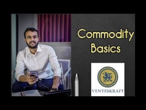 COMMODITY BASICS| BASICS| STOCK MARKET| VENTESKRAFT GLOBAL |