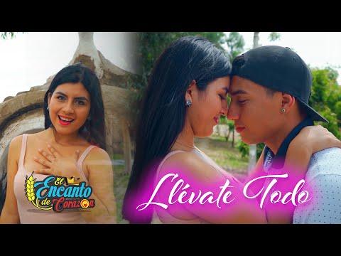 El Encanto De Corazón - Llévate Todo- Video Oficial
