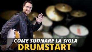 Come suonare la sigla DrumStart - vlog 104