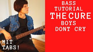 80ies★KNALLER: Boys Don`t Cry - THE CURE auf dem Bass - mit TABS!