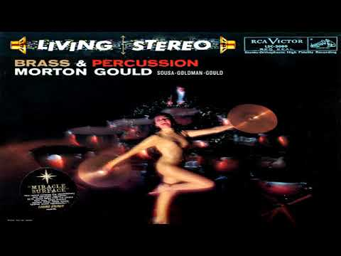 Morton Gould   Brass & Percussion (1959) GMB