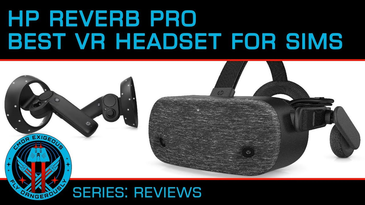 HP Reverb Pro - The Best VR Headset for Seated Gaming