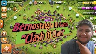 Nostalgia Game Clash Of Clans (COC)