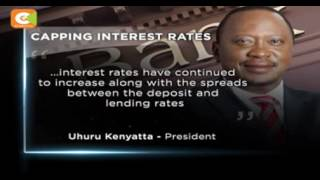President Kenyatta assents to bill capping bank interest rates.