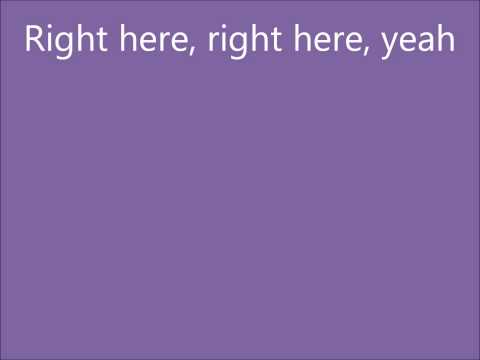 Justin Bieber- Right Here Ft. Drake Lyrics
