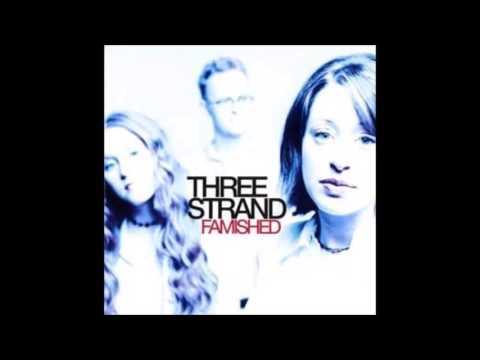 Three Strand - Break Me, Lord mp3