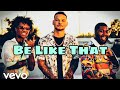 Be Like That - Kane Brown, (feat.Swae Lee & Khalid [Official song])