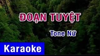 Đoạn Tuyệt - karaoke tone nữ