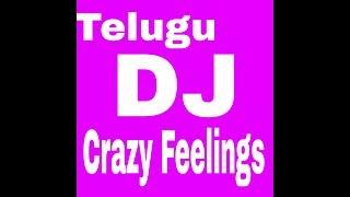 crazy crazy Feeling (Telugu dance mix) hard bass dj mix nenu sailaja songs