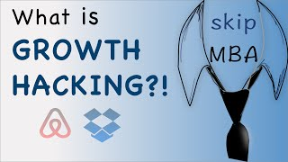WHAT IS GROWTH HACKING? - Entrepreneurship 101
