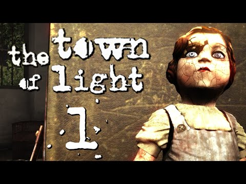 The Town of Light [1] - THE PATIENT & THE DOLL