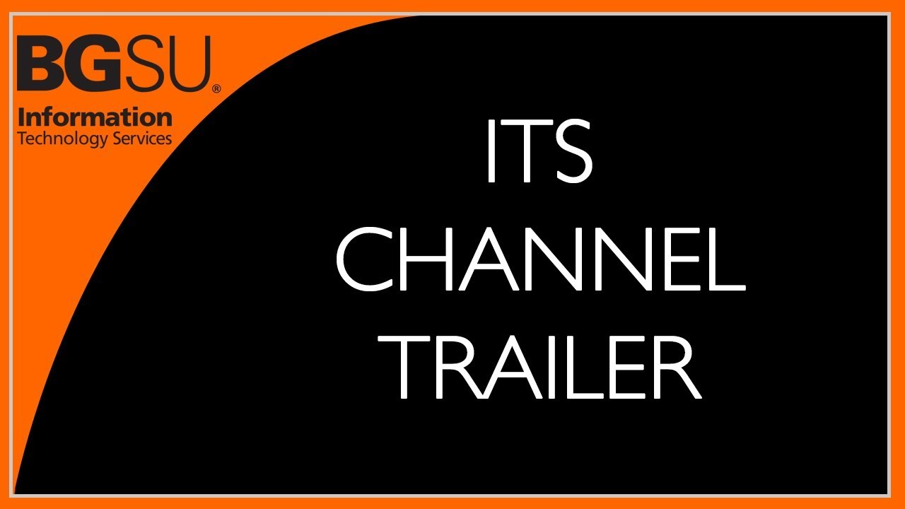 BGSU ITS Channel Trailer - YouTube d4a453d08