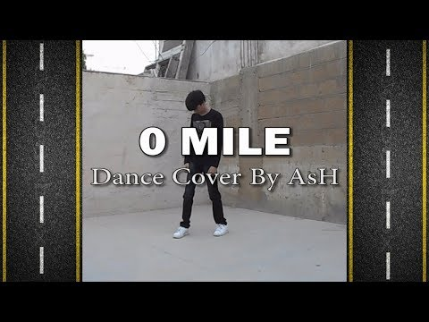 """NCT 127 - """"0 MILE"""" --  Kpop Dance Cover by AsH"""
