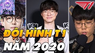 ĐỘI HÌNH T1 (SKT) NĂM 2020   CHỜ ĐỢI NHỮNG TÂN BINH TỎA SÁNG!