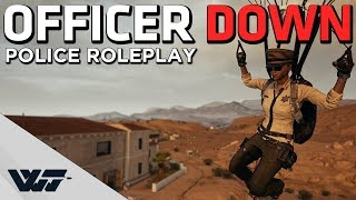 OFFICER DOWN - Police Roleplay in PUBG (Miramar PD)