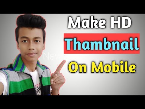 How To Make Thumbnails For YouTube Videos On Android 🔥