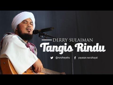 Derry Sulaiman feat Reyhan ~ TANGIS RINDU ~ Ya Rasulallah Mp3