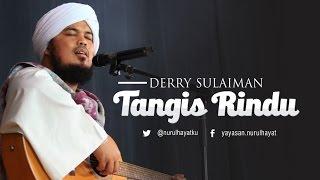 Derry Sulaiman feat Reyhan ~ TANGIS RINDU ~ Ya Rasulallah