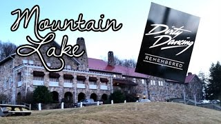 The Truth About Dirty Dancing and Mountain Lake - Vlog #16