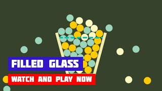 Filled Glass · Game · Gameplay