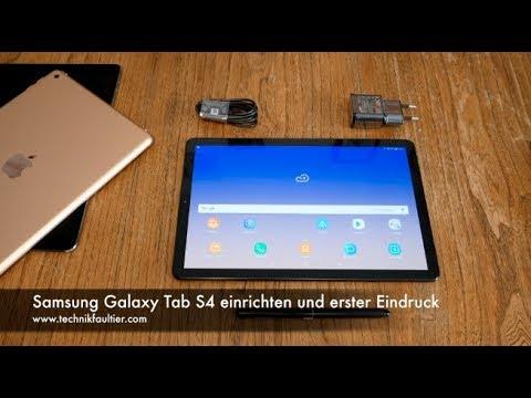Samsung Galaxy Tab S4 einrichten und erster Eindruck