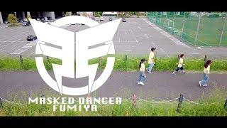 K Dance Aademy 青葉台校 毎週金曜日 19:00~20:00 映像クラス FUMIYA Ch...