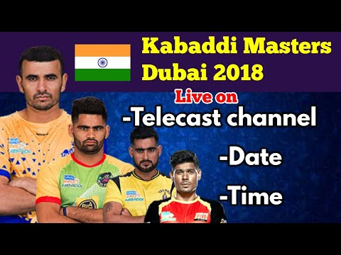 World Kabaddi masters Dubai 2018 , telecast date , time , channel in India Live on TV and online