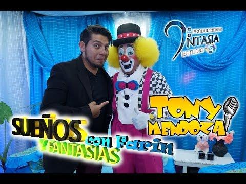 Tony Mendoza en Sueños y Fantasias con Farin