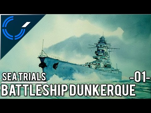 Sea Trials - 01 - Battleship Dunkerque - World of Warships Ranked Battles