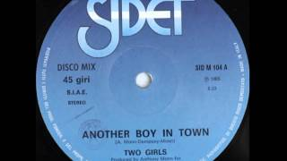 Two Girls ‎– Another Boy In Town (12
