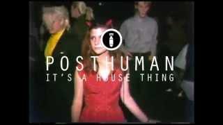 Posthuman - It