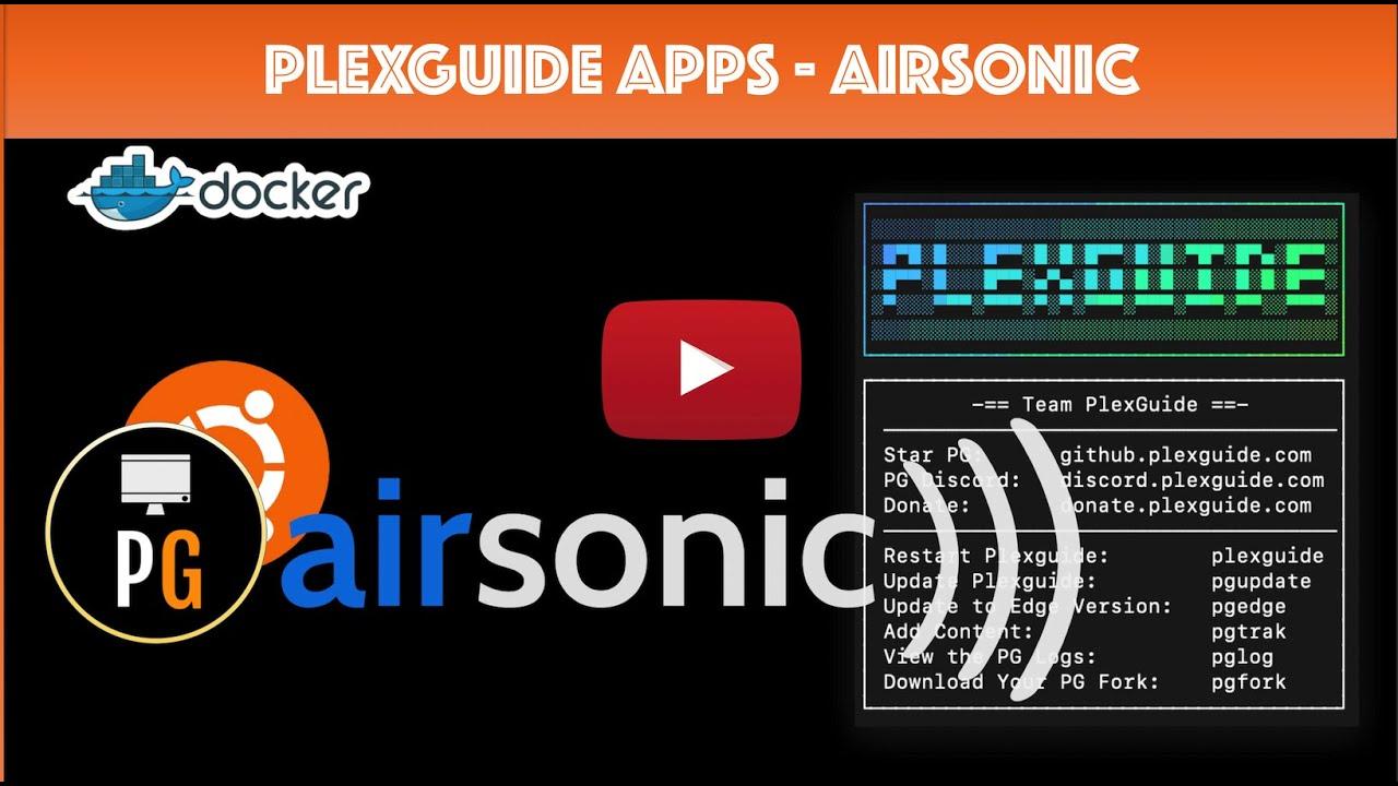 PlexGuide: AirSonic Setup & Demo