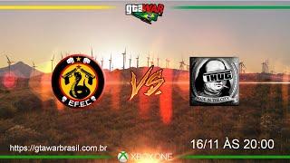 GTA WAR BRAZIL - EFEC VS THG - OITAVAS