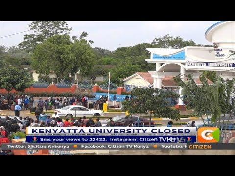 Citizen Extra : Kenyatta University Closed