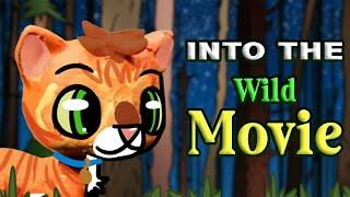 Warrior Cats: Into the Wild: The Movie [COMPLETED]