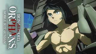 Mobile Suit Gundam: Iron-Blooded Orphans - Official Clip - My Battlefield