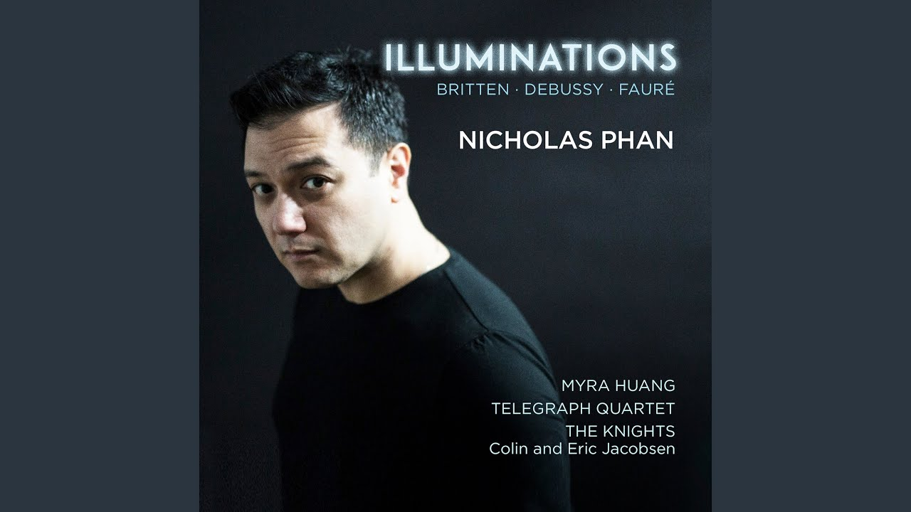 Nicholas Phan & The Knights:  Britten Les Illuminations
