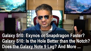 Ask Saki (#4) - Galaxy S10 Exynos vs Snapdragon? Does the Note 9 Lag? And More ...
