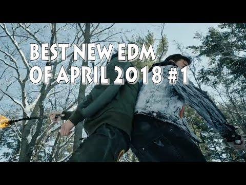 Best NEW EDM 2018 April #1 [Big Room, Electro, Progressive, Future House, Trap..]