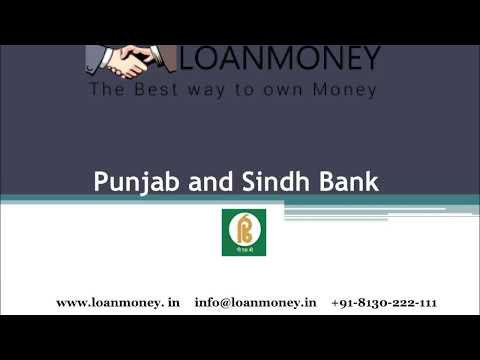 Punjab and Sindh Bank Home Loan in Delhi NCR through LoanMoney