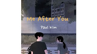 Paul Kim (폴킴) - Me After You (너를 만나) [Sub Indo]