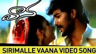 Sirimalle Vaana Video Song || Vaana Movie || Vinay, Meera Chopra